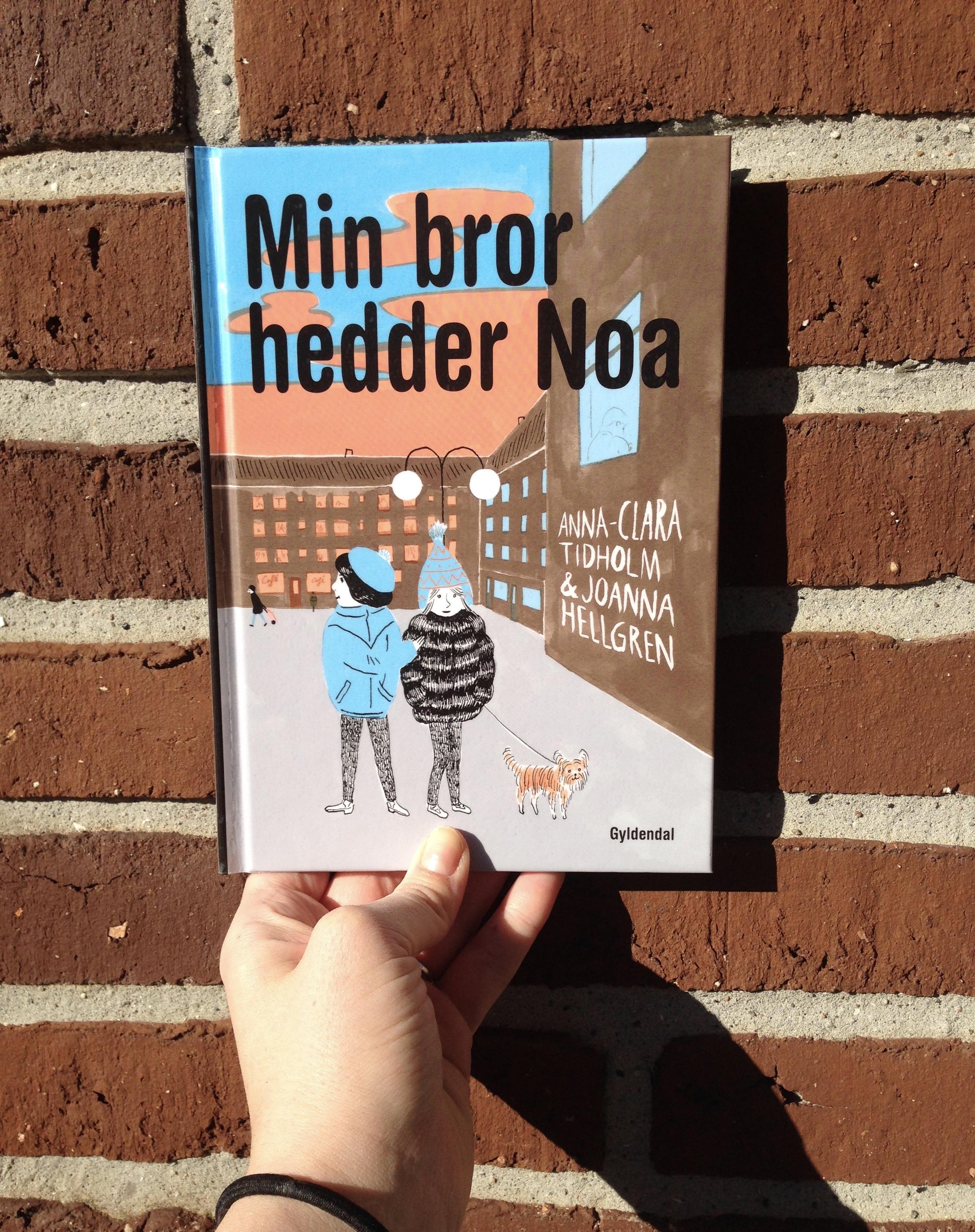 Min bror hedder Noa: om nazistiske brødre
