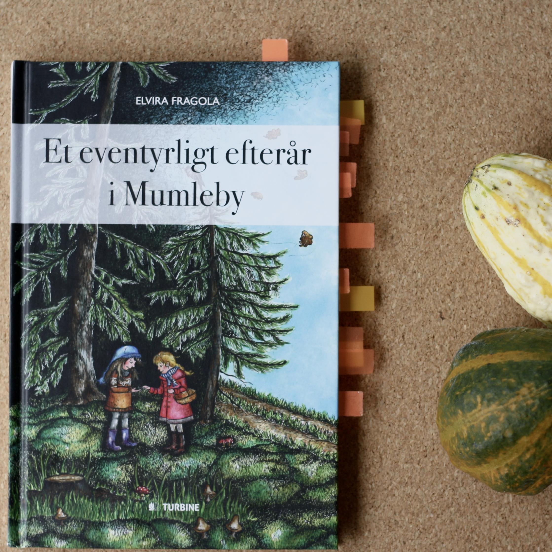 Et eventyrligt efterår i Mumleby, Elvira Fragola, Bogoplevelsen