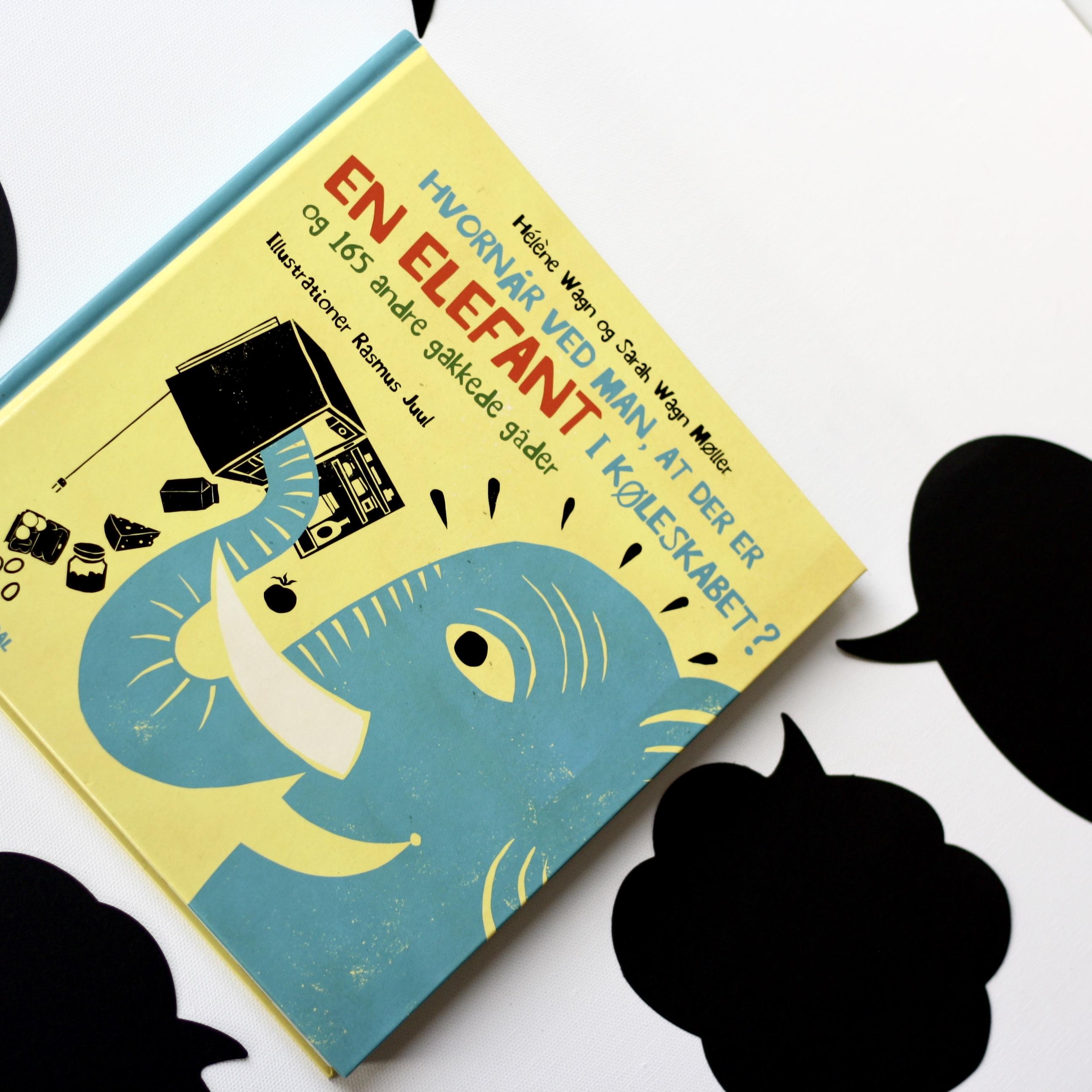 Hvornår ved man, at der er en elefant i køleskabet? Hélène Wagn, Sarah Wagn Møller, Rasmus Juul, Bogoplevelsen