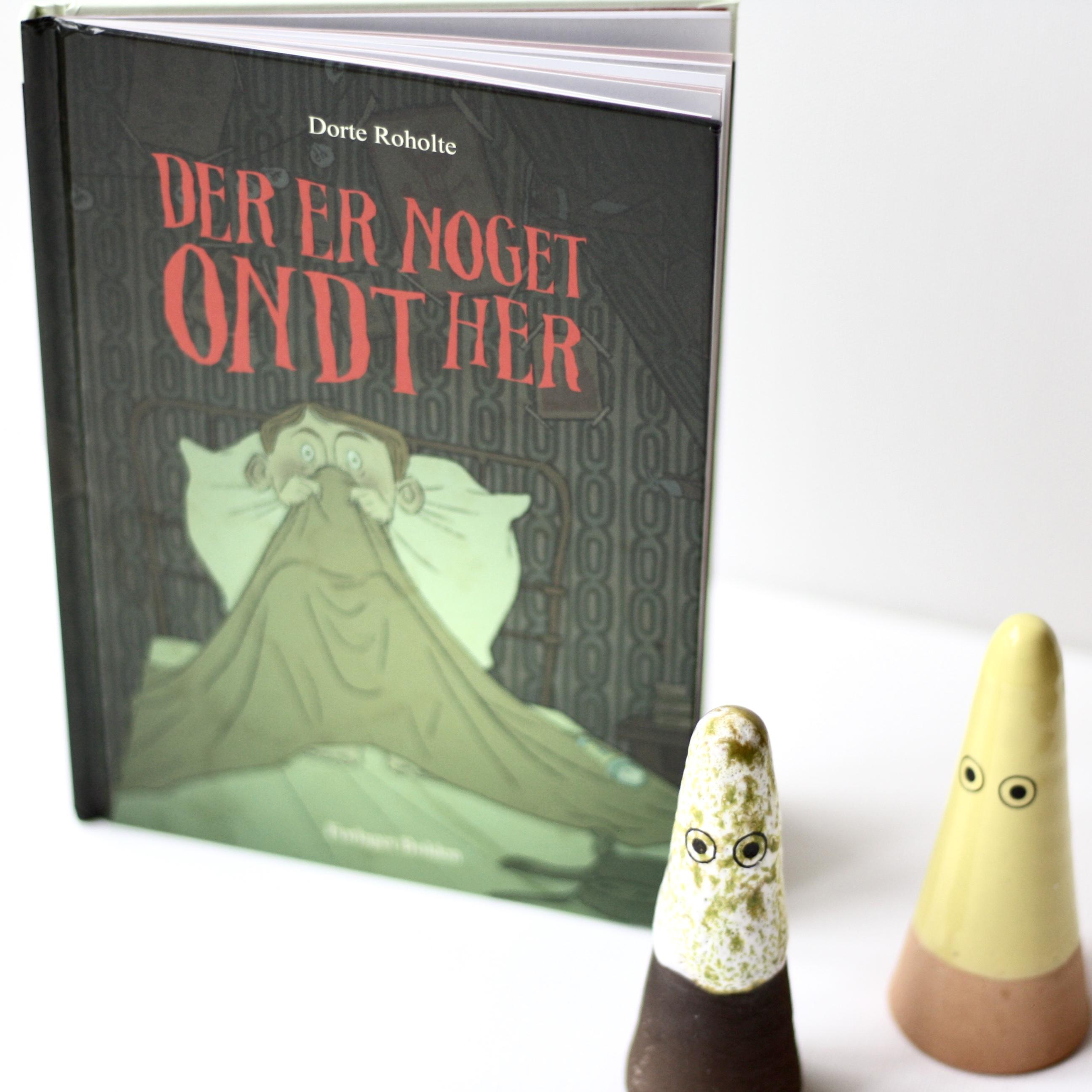 Der er noget ondt her, Dorte Roholte, Maria Buchmann, Bogoplevelsen