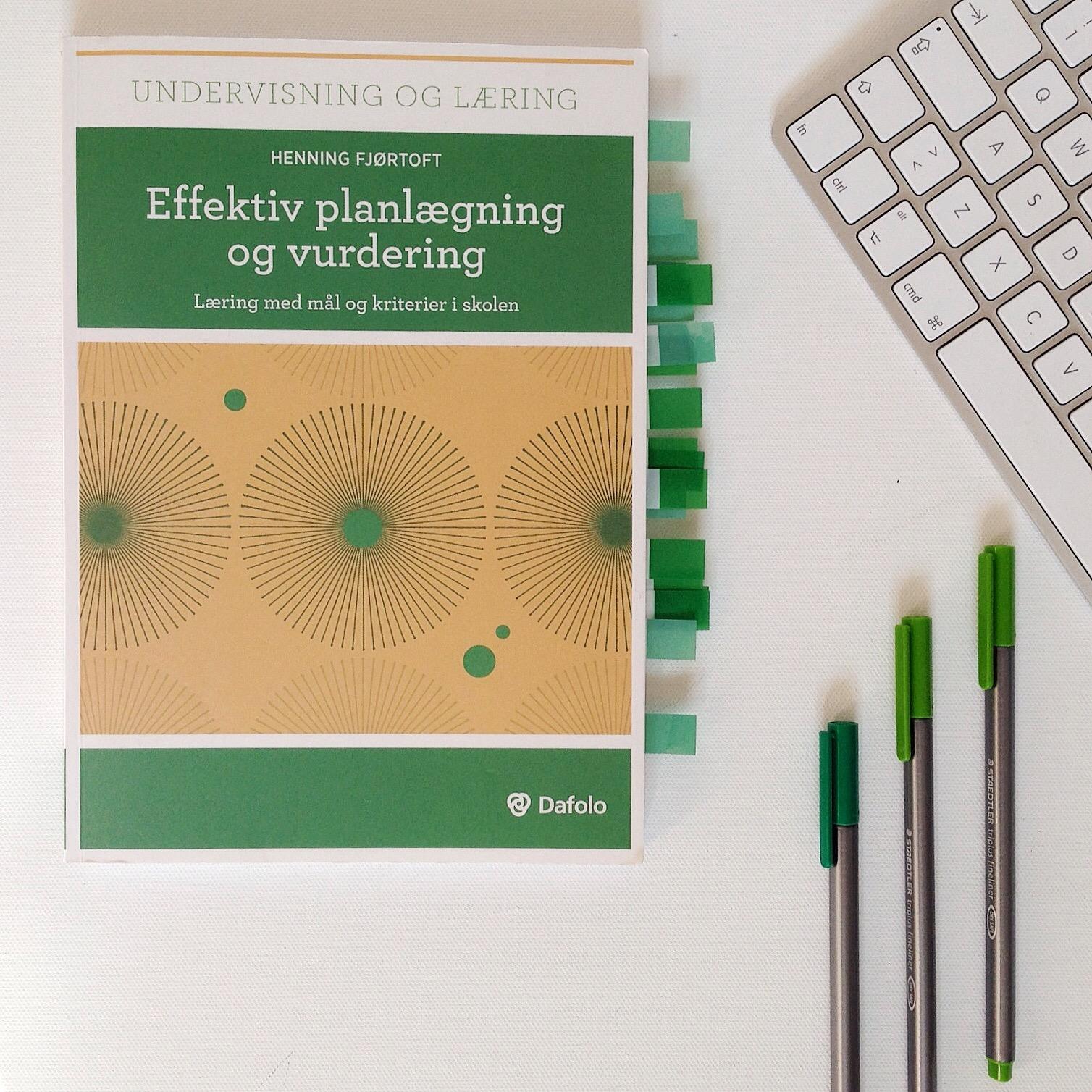 Effektiv planlægning og vurdering, læring med mål og kriterier i skolen, Henning Fjørtoft, Bogoplevelsen