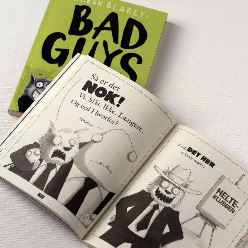 Aaron Blabey, Bad Guys, Bogoplevelsen